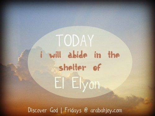 El Elyon, my hiding place