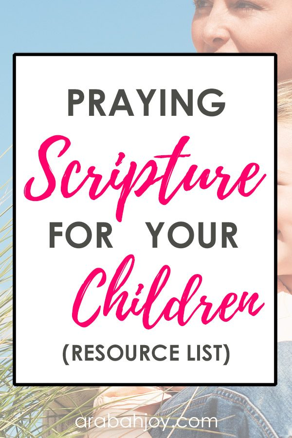 If you value praying Scripture for your children, we