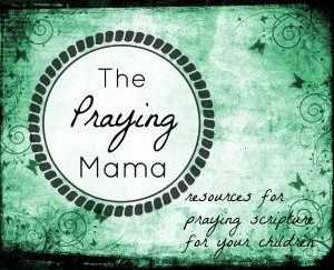 Round up list of FREE resources for praying scripture for your children