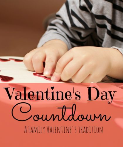 A Valentine's Day Countdown for the entire family