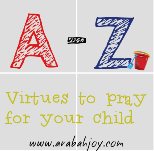 a-z_virtues to pray for your children