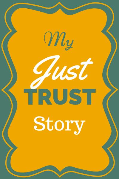 my_just_trust_story_1