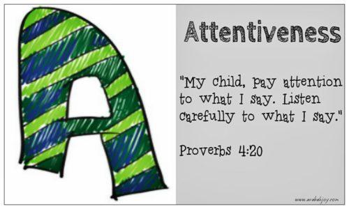 A: Attentiveness