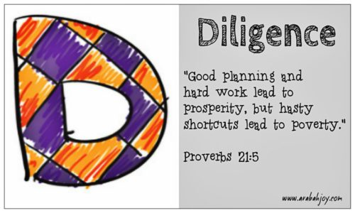 praying scripture for your children | D is for Diligence