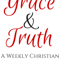 Grace and Truth Link up for Christian bloggers