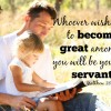 What does it mean to be great? Matthew 20:26
