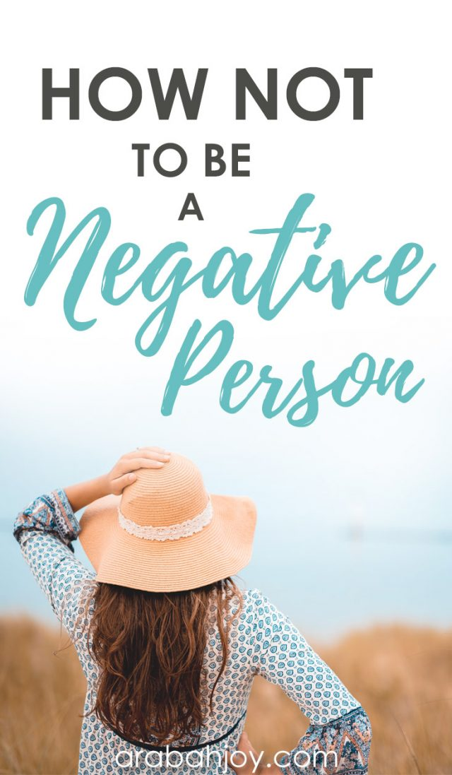 How Not to be a Negative Person