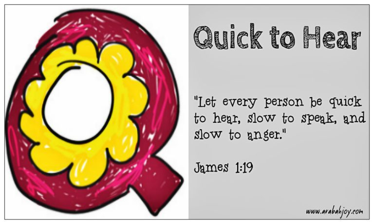 Scripture Prayer Cards: Q is for Quick to Hear
