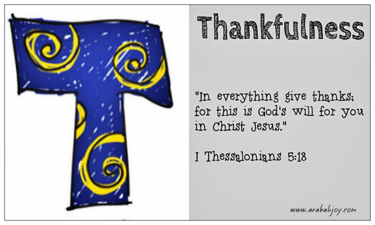 Praying Scripture: T is for Thankfulness