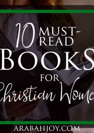 10 Must Read Books for Christian Women. What book would you add?