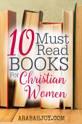 It is safe to say that books have altered the trajectory of many lives.Just thinking about that excites me.{Am I crazy?} Here are ten books I think every Christian woman should read.