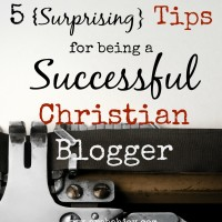 re you a Christian blogger? Here are 5 Surprising tips for being a successful Christian blogger (from the book of I John)