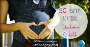 20 prayers to pray for your unborn child