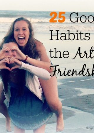 25 Good Habits for True Friendship