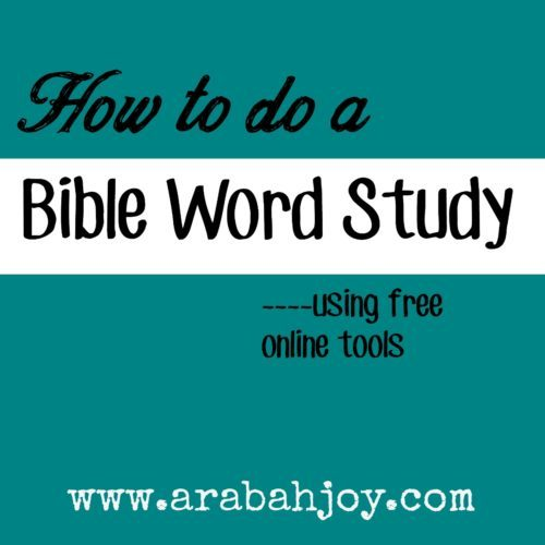 How to do a Bible word study in 6 simple steps... using free online tools!