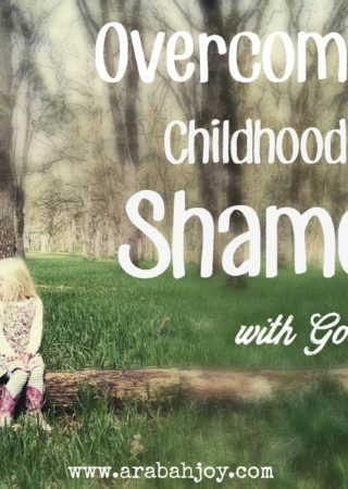 Do you or someone you know struggle with shame rooted in childhood? I know from personal experience how pervasive shame can be, even into adulthood. Here are scriptures God has used in my life to bring restoration while specifically addressing shame in my life.