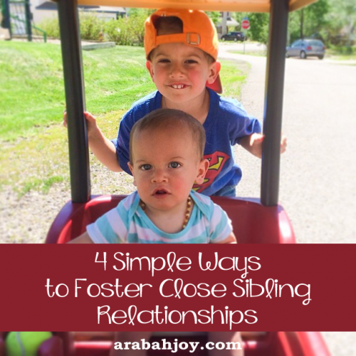 4 simple ways to foster close sibling relationships