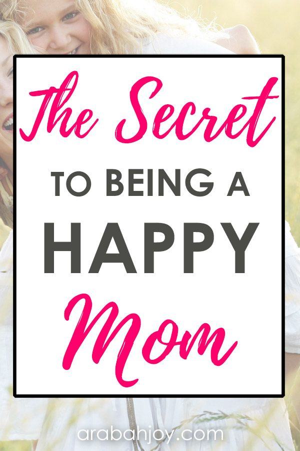 Read this post to find the secret to being a happy mom. I bet you'll be surprised to learn the secret that will help you with finding joy in parenting.