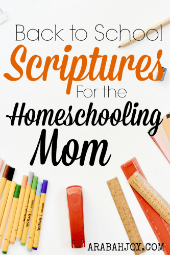 Homeschooling Mom, prepare your heart and mind for the school year with these verses that pack a punch!