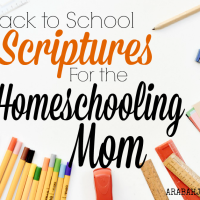 Back to School Scriptures for the Homeschooling Mom