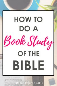 Nothing can replace personal time spent in the word of God and our time in the Word should be rich and meaningful. Read these tips for how to do a book study of the Bible.