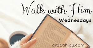 Walk with Him Wednesday: How to do a Book Study of the Bible