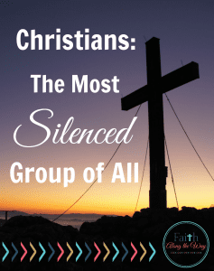 Christians-The-Most-Silenced-Group-of-All-Faith-Along-the-Way
