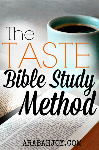 Looking to go deeper into God's Word? The TASTE Bible study method will help you taste and see the Lord is good. FREE download!