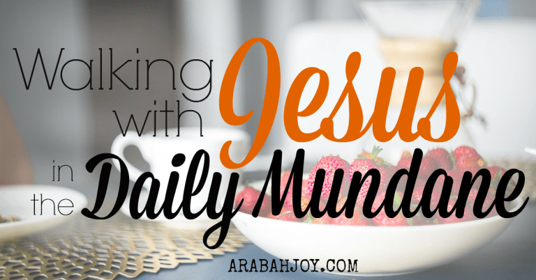 How to Meet with God in the Mundane