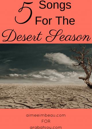 5 Songs for the Desert Season
