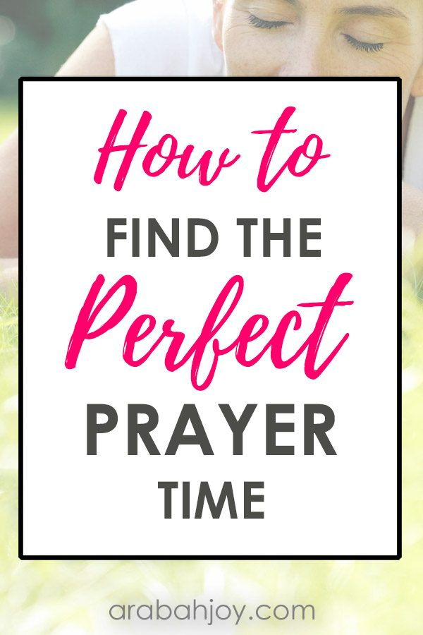 Do you struggle to fit prayer into your day? Read these tips for how to find the perfect prayer time.