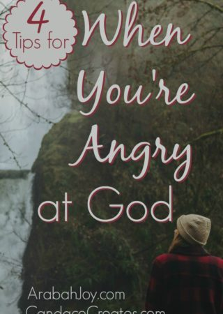 We are all impacted by events in our life which may even lead us to feel angry with God. Here are 4 tips for those times.