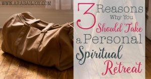 Do you take regular spiritual retreats? Here are three biblical reasons why you should!