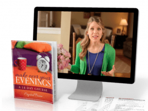 Do your evenings need a makeover? Check out the brand new Make Over Your Evenings course by Crystal Paine!