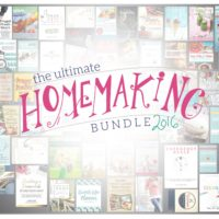 My Top Ten Picks from the 2016 Ultimate Homemaking Bundle