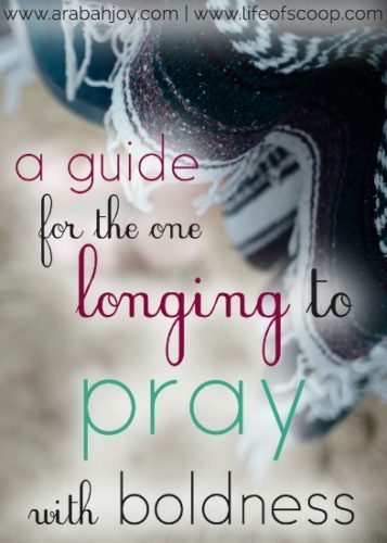 Are you longing for more in your prayer life? Here are 3 ways to intentionally pray with boldness.