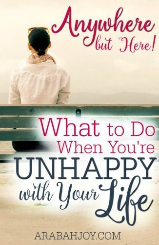 "Maybe your prayers haven't been answered as you hoped, or things went opposite of the way you'd hoped. You've felt like saying, ""Anywhere But Here!"" - What to do when you're unhappy with your life"