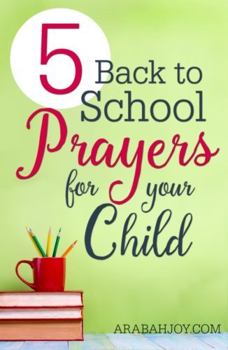 5 back to school prayers for your child