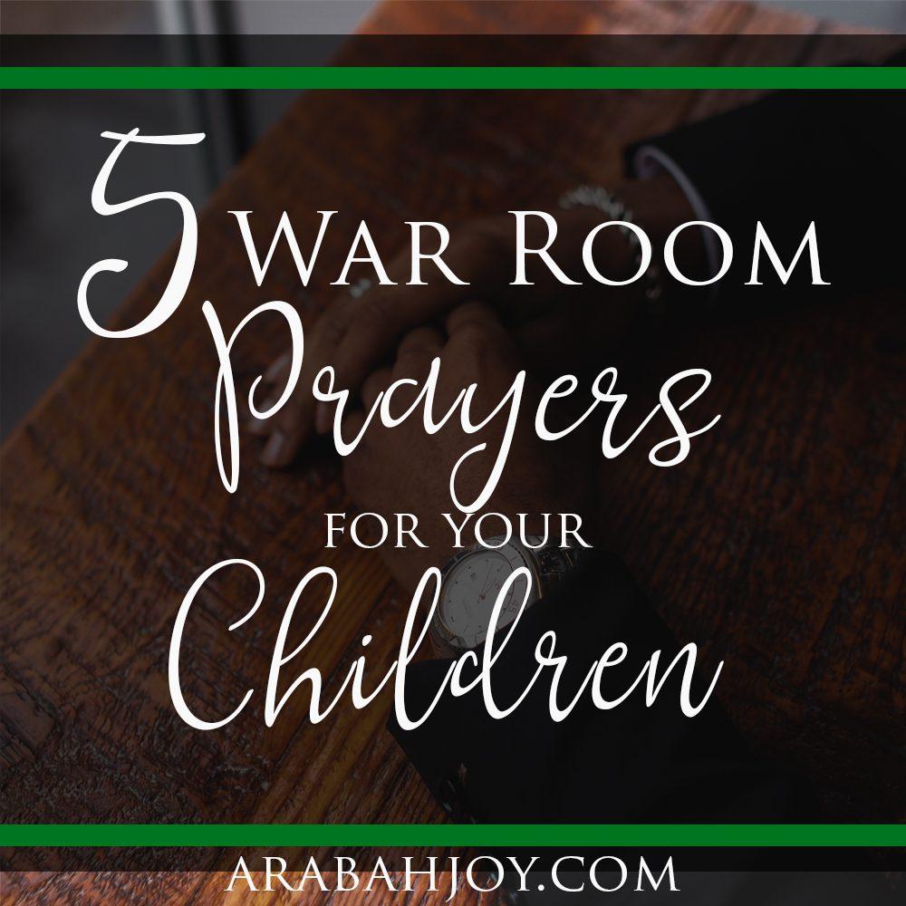 War Room Prayers For Family
