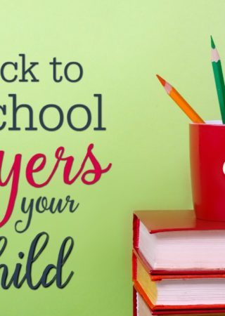 image with a light green background, red books and a red cup with brightly colored pencils in it with an overlay that reads 5 back to school prayers for your child