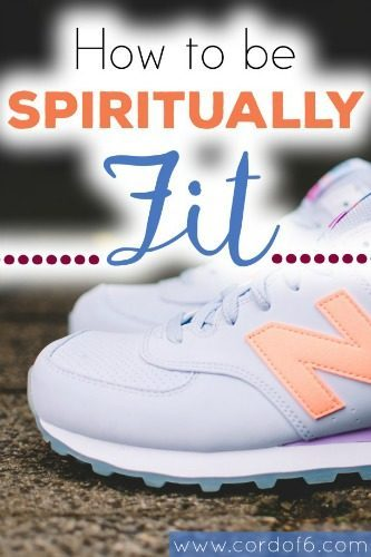 Are we working on our spiritual fitness along with physical fitness? Encouragement from this week's featured post at the Grace & Truth linkup!