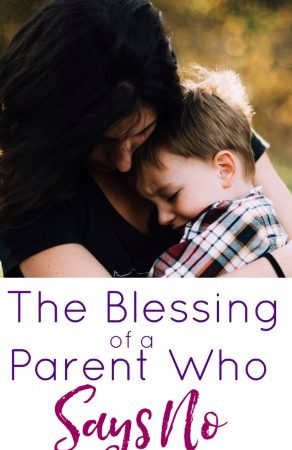 If you're worn out from parenting, this post will remind you of the blessing you are as a parent who says no.