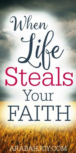 Have you felt lost, or maybe distant from God? What happened? Things were going so well. Here's encouragement for when life steals your faith.