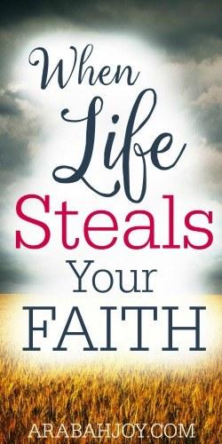 When Life Steals Your Faith