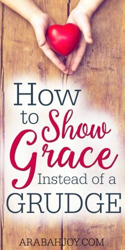 Grace is the best gift you and I will ever receive; yet, we often forget it in the moments its needed. Here's how you can show grace instead of a grudge.