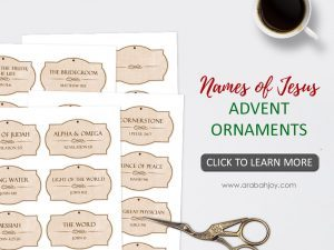 Use these names of Jesus advent ornaments to enrich your family's understanding of Jesus throughout the Christmas season. This is a beautiful advent tradition to start with your family!