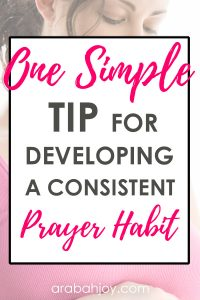 If you struggle to remember to pray for others, try this one simple tip for developing a prayer habit where you consistently remember to pray for others.