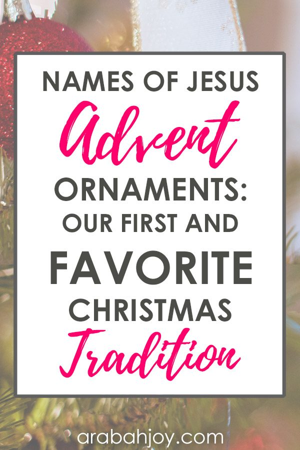 Names of Jesus Christmas Ornaments: Our first and favorite Christmas tradition