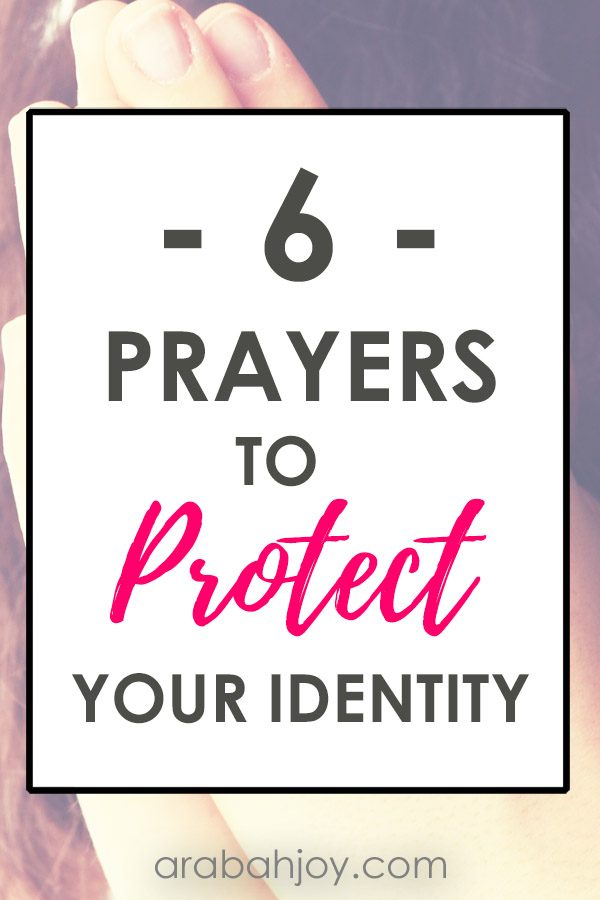 These 6 prayers to protect your identity will help you stay focused on the One to whom you belong. Use these to overcome the lies the enemy would have you believe.