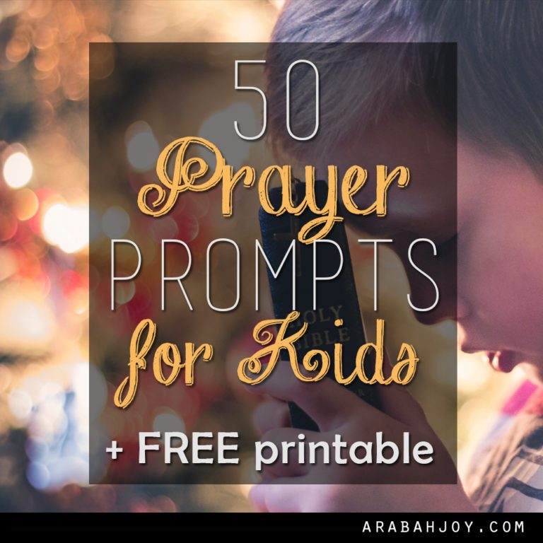 50 Prayer Prompts for Kids + FREE Printable